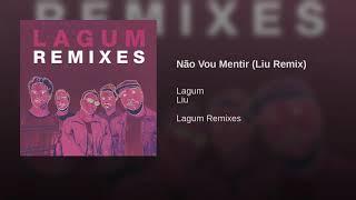 Baixar Não Vou Mentir (Liu Remix)