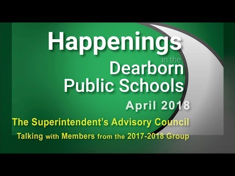 Happenings in the Dearborn Schools: April 2018 - Superintedent Advisory Council