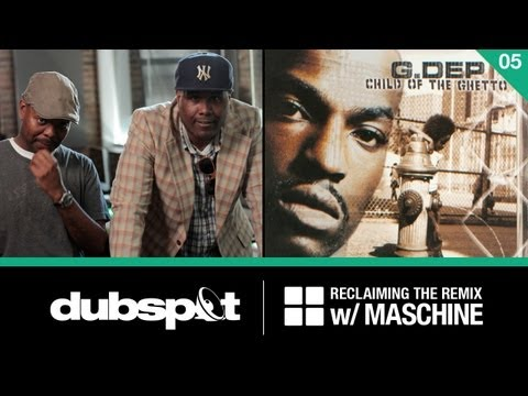 Reclaiming the Remix w/ Maschine Ep 5: G. Dep