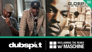 "Reclaiming the Remix w/ Maschine Ep 5: G. Dep ""Let"