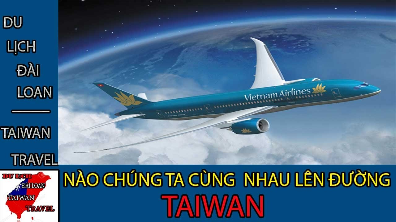 Du lịch Đài Loan - Taiwan travel:NÀO CHÚNG TA CÙNG NHAU LÊN ĐƯỜNG TẬP 5