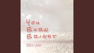 You Burn Bright