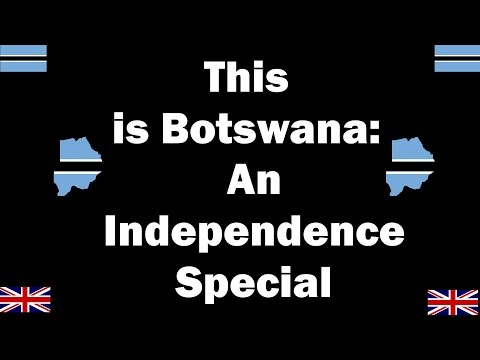 This is Botswana: An Independence Special