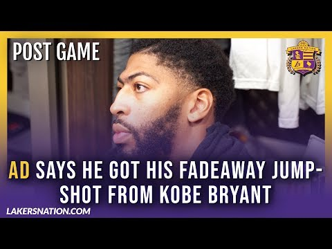 Lakers Post-Game Videos: AD Says He Got His Fadeaway Jump-Shot From Kobe Bryant