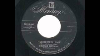 Richard Hayman - Huckleberry Finn (Mono to Stereo)