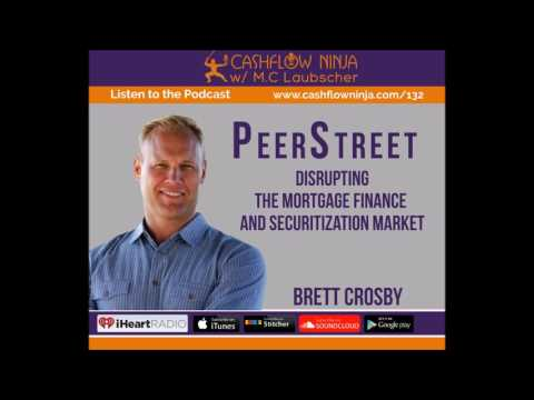 132: Brett Crosby: Disrupting the Mortgage Finance and Securitization Market