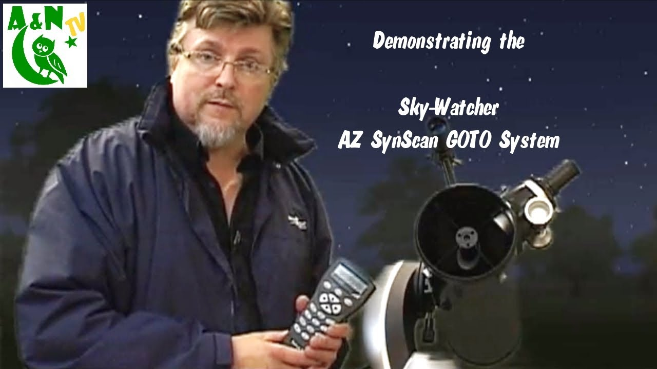 Demonstrating the sky watcher az synscan goto system youtube