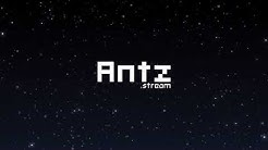 Welcome To Antz.Stream