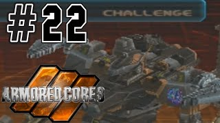 Armored Core 3 (blind) 22 : Finally up against Ace