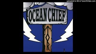 Watch Ocean Chief Praise Your Ocean Chief video