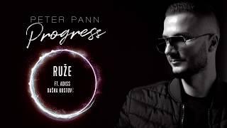 Peter Pann - RUŽE (ft. ADiss, Daška Kostovčik, Plexo) /OFFICIAL LYRIC VIDEO/
