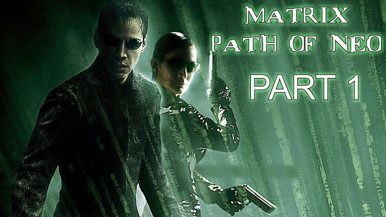 Download The Matrix: Path of Neo (PC) - Part 1 [No Commentary 1080p 60fps] #game #matrix