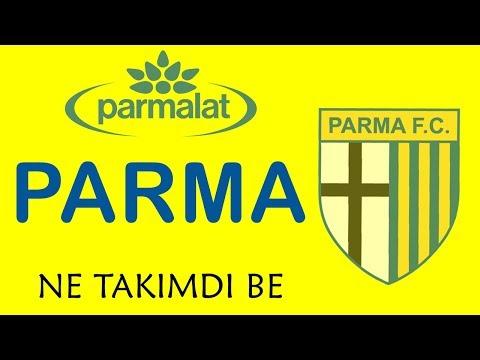 Parma - Ne Takımdı Be