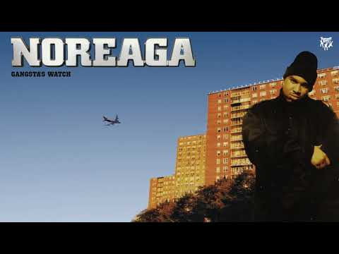 Noreaga - Gangsta's Watch