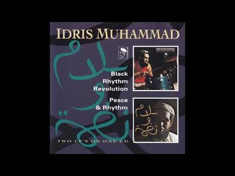 Idris Muhammad - Peace & Rhythm (Full Album)