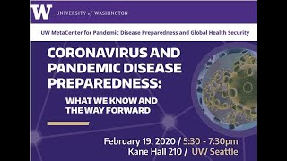 UW Panel: Coronavirus and Pandemic Disease Preparedness - What We know and the Way Forward
