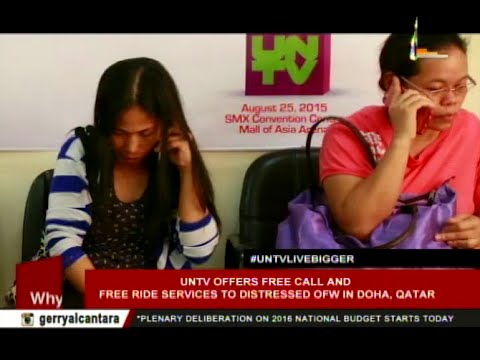 UNTV offers free call and free ride services to distressed OFW in Doha, Qatar