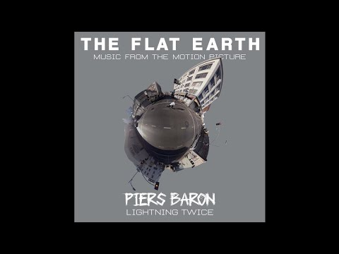 "PIERS BARON - ""Lightning Twice"" (Music from 'The Flat Earth' - Original Motion Picture Soundtrack) thumbnail"