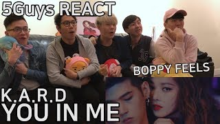 [FUNNY FANBOYS] KARD - You In Me (5Guys MV REACT)