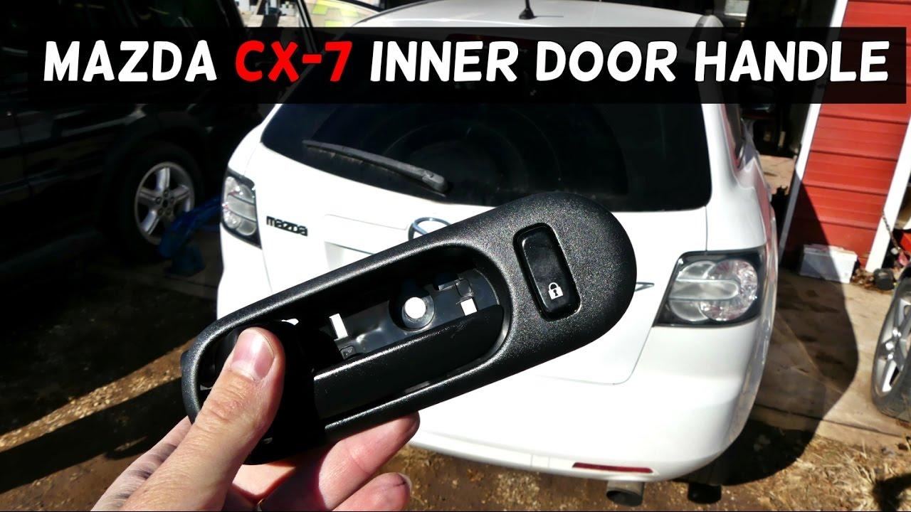 Charming MAZDA CX 7 INTERIOR DOOR HANDLE REMOVAL REPLACEMENT. HOW TO REPLACE INNER  DOOR HANDLE