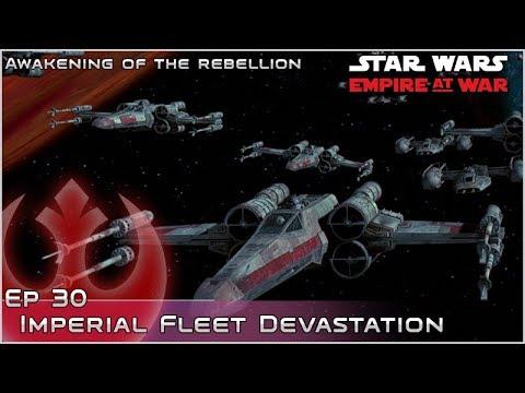 Imperial Fleet Devastation - Ep 30 [Rebels] Awakening of the Rebellion