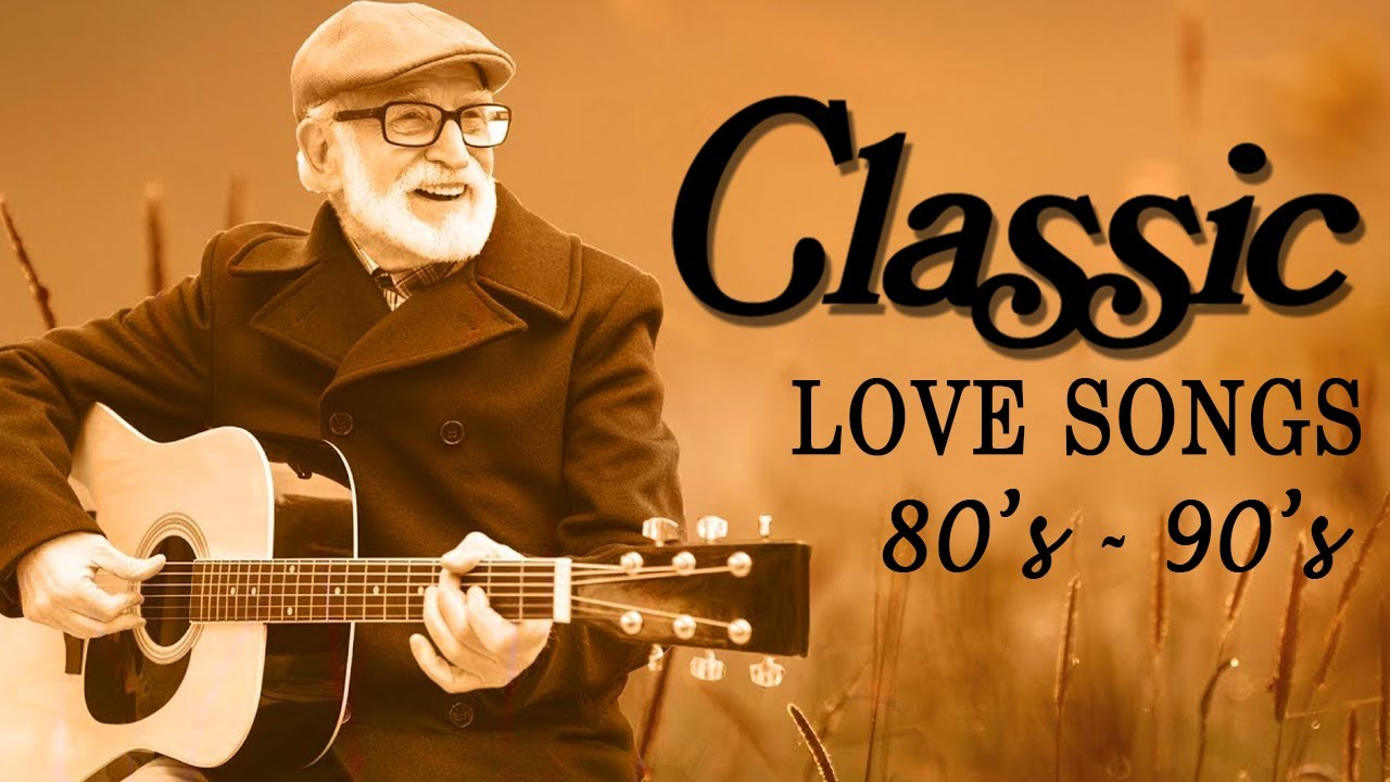 Most Popular English Old Love Songs 80s 90s With Lyrics Playlist Beautiful Classic Acoustic Music Youtube