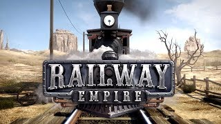 Railway Empire game gameplay. Railway Empire let