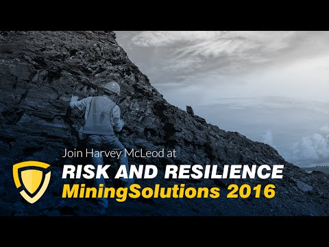 Join Harvey McLeod at Risk and Resilience Mining Solutions 2016