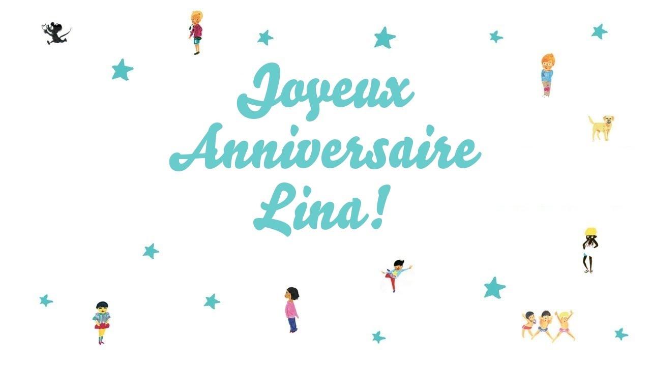 Joyeux Anniversaire Lina Youtube