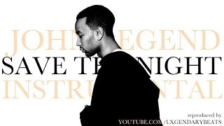 John Legend - Save The Night (INSTRUMENTAL) w/ DOWNLOAD LINK