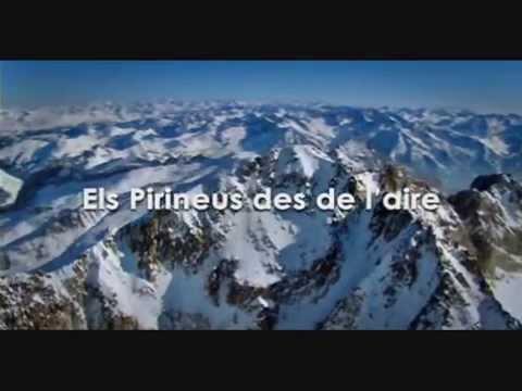 Els Pirineus des de l'aire - [Complet en catalàᴴᴰ]