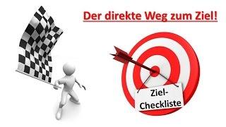 Ziel-Checkliste: Zielklarheit gewinnen & maximale Motivation freisetzen