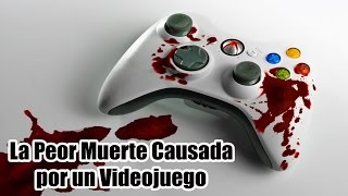 La Peor Muerte Causada por un Videojuego