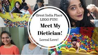 Lego Fun at GIP , Meet my Dietician and New Loreal Products !   Indian Mommy Vlogging channel