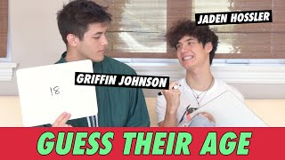 Jaden Hossler vs. Griffin Johnson - Guess Their Age