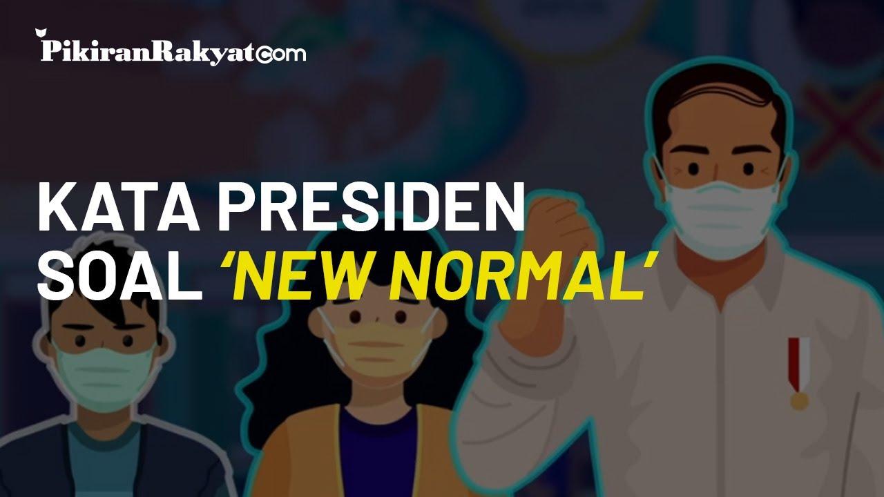 Kata Presiden Joko Widodo (Jokowi) soal Pelaksanaan Tatanan Hidup Baru atau 'New Normal'