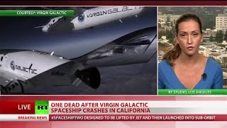 Virgin Galactic pilot dead after spaceship's Mojave Desert crash