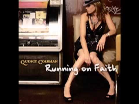 QUINCY COLEMAN - RUNNING ON FAITH