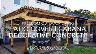 Custom Outdoor Patio Cover with Cabana and Decorative Concrete Slab - Freedom Outdoor Living