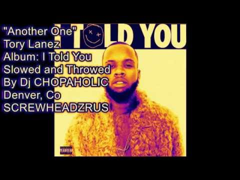Tory Lanez   Another One (Screwed And Chopped)