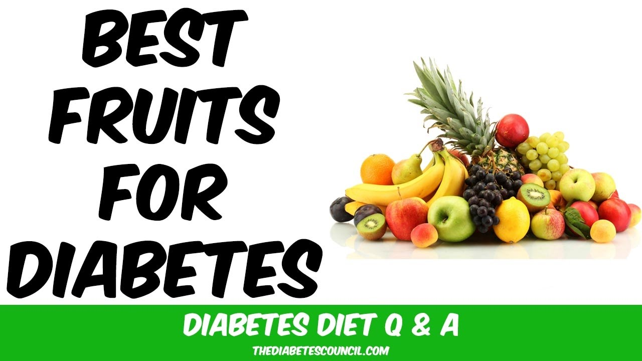Fruits That Are Good For Diabetes Youtube