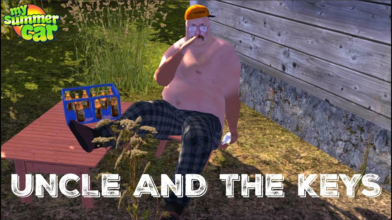 My Summer Car Uncle And The Truck Keys Youtube
