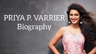 Priya Prakash Varrier Biography | Lifestyle, Family, Salary, Boyfriends, Education, Career | 2018