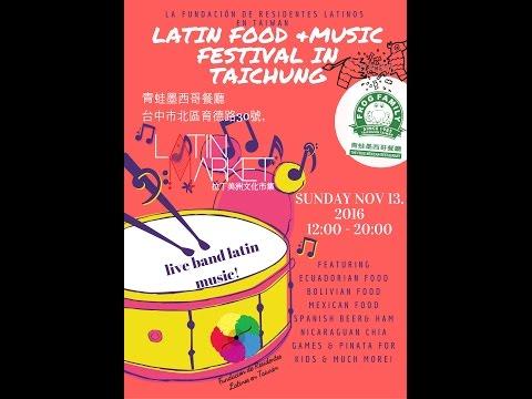 LATIN AMERICAN FOOD & MUSIC FESTIVAL IN TAICHUNG