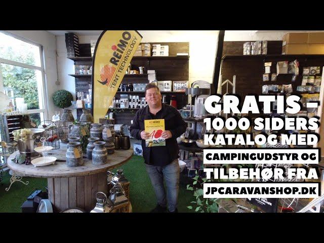 Gratis 1000 siders camping udstyrs- og tilbehørskatalog fra jpcaravanshop.dk (Reklame)
