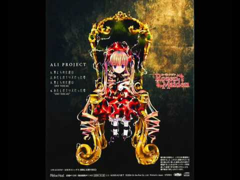 Rozen Maiden Opening -- ALI PROJECT - 禁じられた遊び [Kinjirareta Asobi]