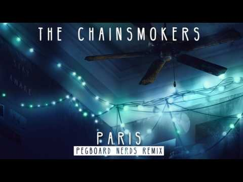 The Chainsmokers   Paris Pegboard Nerds Remix Audio