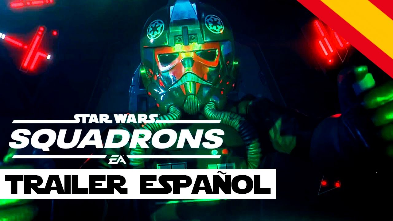 STAR WARS  SQUADRONS TRAILER [ES]