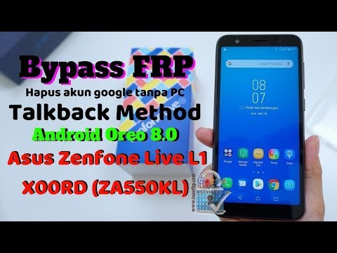 ASUS X00RD/Zenfone Live L1 v8.0.0 frp bypass google account