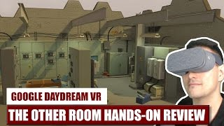 Will you get out? The Other Room for Daydream VR Hands-On Review - Gameplay Video